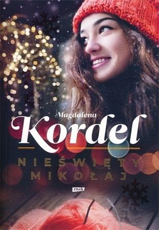 Nieświęty Mikołaj - Magdalena Kordel : Powieść