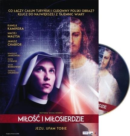 Miłość i miłosierdzie. Jezu, ufam Tobie. Film DVD - reż. Michał Kondrat