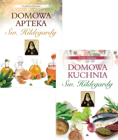 Domowa apteka i domowa kuchnia Św. Hildegardy - Gottfried Hertzka, Yvette Salomon
