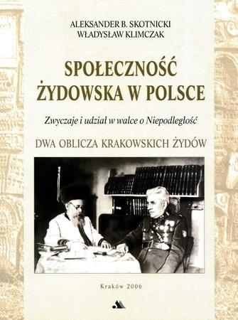 Społeczność żydowska w Polsce : Aleksander B. Skotnicki : Judaika