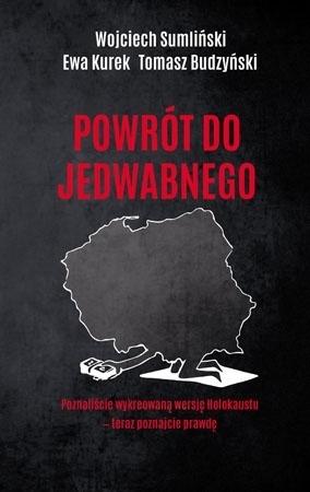 Powrót do Jedwabnego - Wojciech Sumliński