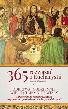365 rozważań o Eucharystii - ks. Leszek Smoliński : Modlitewnik