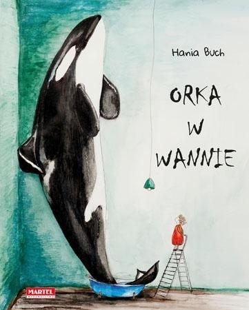 Orka w wannie : Dla dzieci