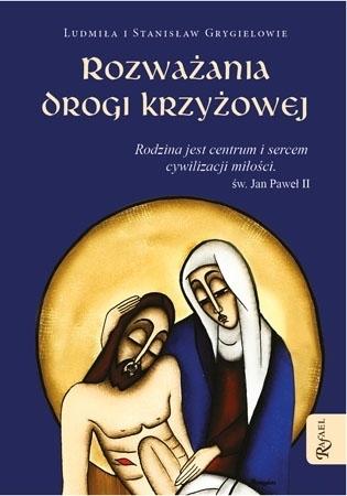 Rozważania Drogi Krzyżowej : Modlitewnik