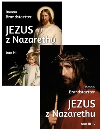 Jezus z Nazarethu, tom 1-4 - Roman Brandstaetter : Biografia