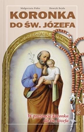 Koronka do św. Józefa : Modlitewnik