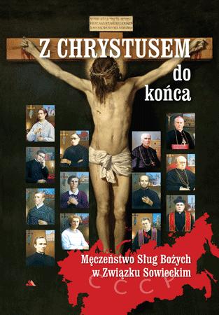 Z Chrystusem do końca. Męczeństwo Sług Bożych w Związku Sowieckim - Ks. Krzysztof Pożarski : Biografia