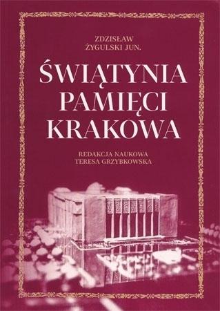 Świątynia pamięci Krakowa -Zdzisław Żygulski Jun.