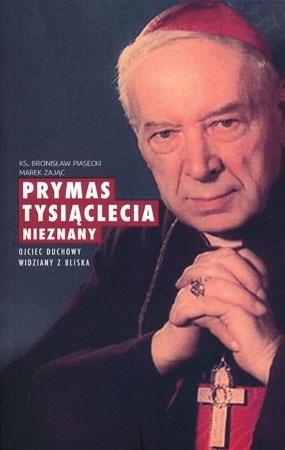 Prymas Tysiąclecia nieznany. Ojciec duchowy widziany z bliska - ks. Bronisław Piasecki, Marek Zając : Biografia