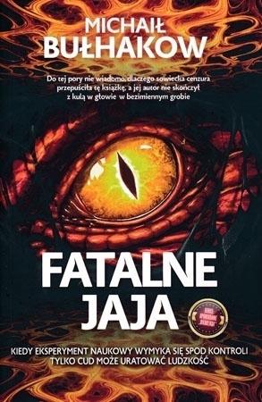 Fatalne jaja - Michał Bułhakow : Powieść