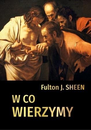 W co wierzymy - abp Fulton J. Sheen