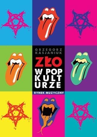 Zło w popkulturze. Rynek muzyczny - Grzegorz Kasjaniuk