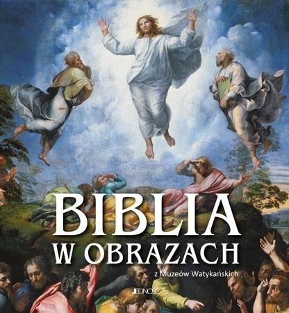 Biblia w obrazach z Muzeów Watykańskich : Malarstwo
