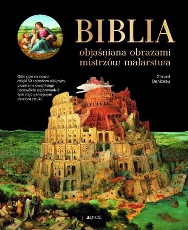 Biblia objaśniana obrazami mistrzów malarstwa : Malarstwo