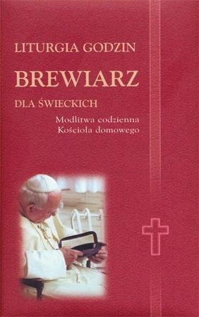 Liturgia godzin. Brewiarz dla świeckich (okładka z Janem Pawłem II) : Modlitewnik