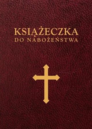 Książeczka do nabożeństwa : Modlitewnik