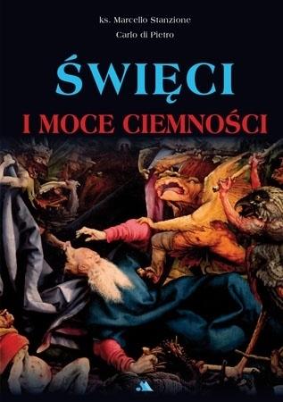 Święci i demony - Marcello Stanzione, Carlo di Pietro : Poradnik duchowy