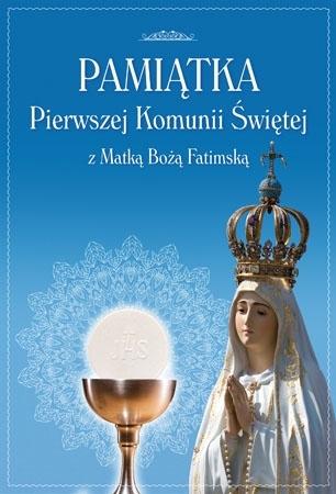 Pamiątka Pierwszej Komunii Świętej z Matką Bożą Fatimską