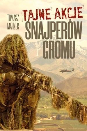Tajne akcje snajperów GROMu - Tomasz Marzec