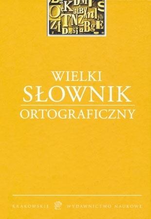 Wielki słownik ortograficzny