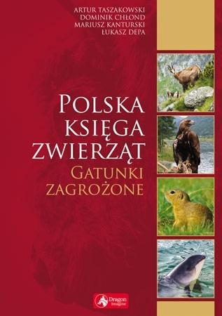 Polska księga zwierząt. Gatunki zagrożone - Atlas