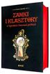 Zamki i klasztory w legendach i baśniach polskich - Zenon Gierała