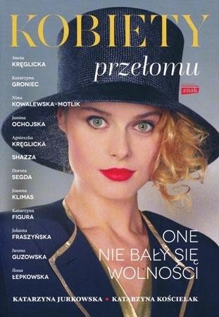 Kobiety przełomu - Katarzyna Jurkowska