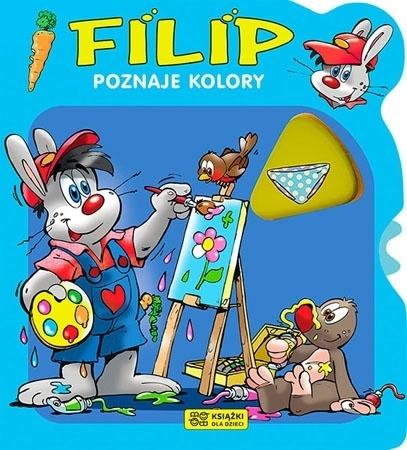 Filip poznaje kolory : Dla dzieci
