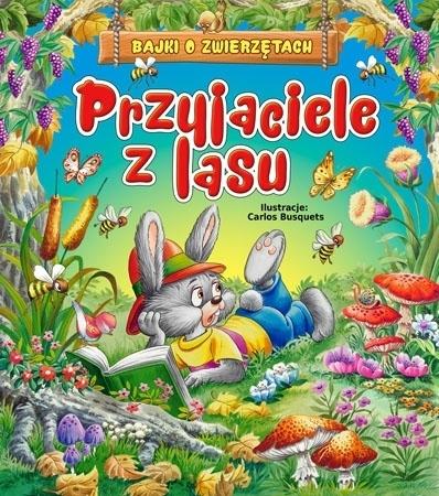 Przyjaciele z lasu - Beata Wojciechowska-Dudek : Dla dzieci