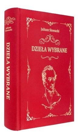 Dzieła wybrane - Juliusz Słowacki : Beletrystyka