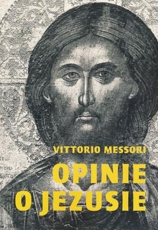 Opinie o Jezusie - Vittorio Messori