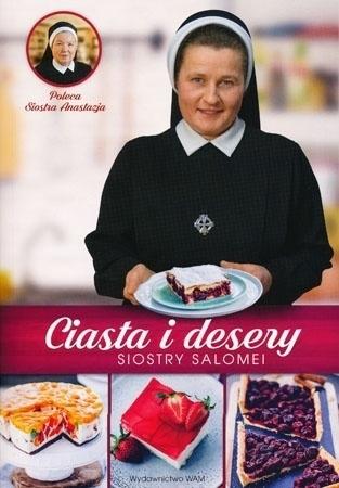 Ciasta i desery siostry Salomei - Salomea Łowicka FDC : Przepisy kulinarne