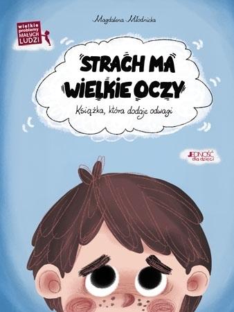 Strach ma wielkie oczy - Magdalena Młodnicka : Dla dzieci