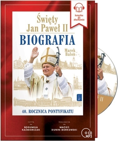 Święty Jan Paweł II. Biografia. Audiobook - Marek Balon