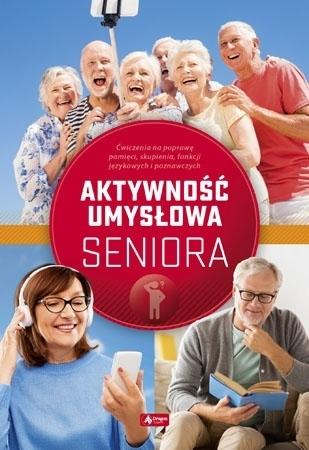 Aktywność umysłowa seniora - Dawid Radamski