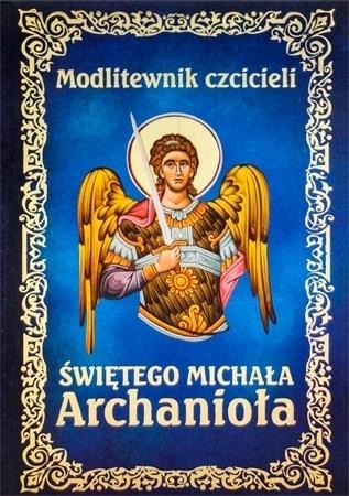 Modlitewnik czcicieli świętego Michała Archanioła - Ks. Leszek Smoliński