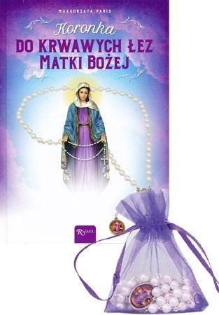 Koronka do krwawych łez Matki Bożej z koronką w prezencie - Małgorzata Pabis : Modlitewnik