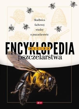 Wielka encyklopedia pszczelarstwa : Atlas