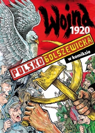 Wojna polsko-bolszewicka 1920 w komiksie - Paweł Kołodziejski