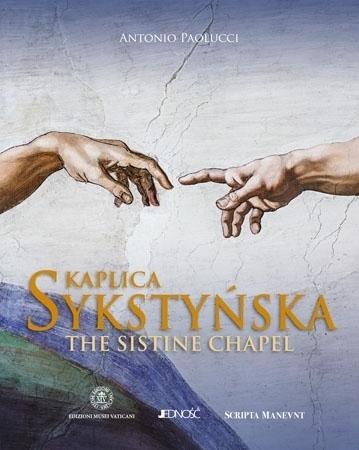 Kaplica Sykstyńska. The Sistine Chapel - Antonio Paolucci