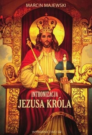 Intronizacja Jezusa Króla