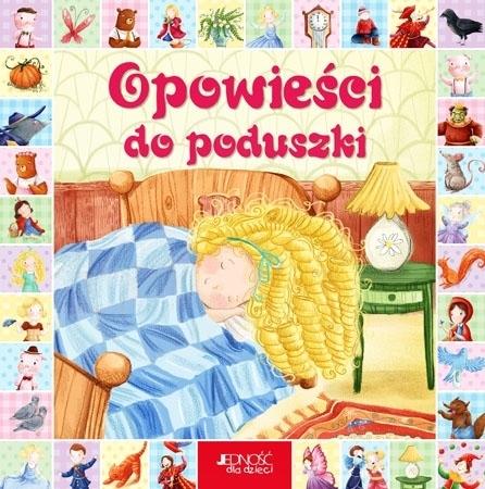 Opowieści do poduszki : Dla dzieci