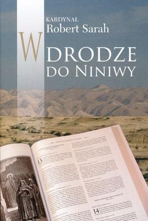 W drodze do Niniwy - Kard. Robert Sarah