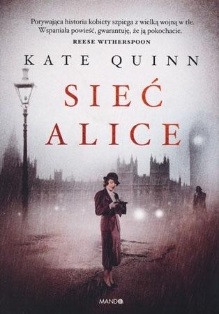 Sieć Alice - Kate Quinn : Powieść