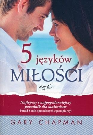 5 języków miłości. Poradnik dla małżeństw - Gary Chapman : Poradnik