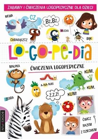 Logopedia. Ćwiczenia logopedyczne : Dla dzieci
