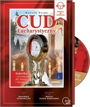 Cud Eucharystyczny - Henryk Bejda : Audiobook