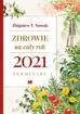 Zdrowie na cały rok 2021. Terminarz - Zbigniew T. Nowak : Kalendarz