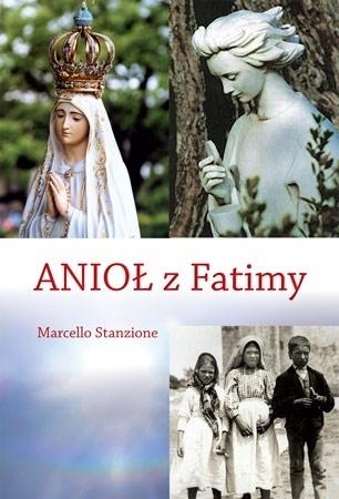Anioł z Fatimy - ks. Marcello Stanzione