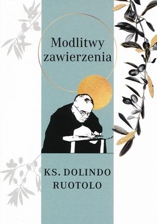 Modlitwy zawierzenia. Ks. Dolindo Ruotolo. Wydanie II